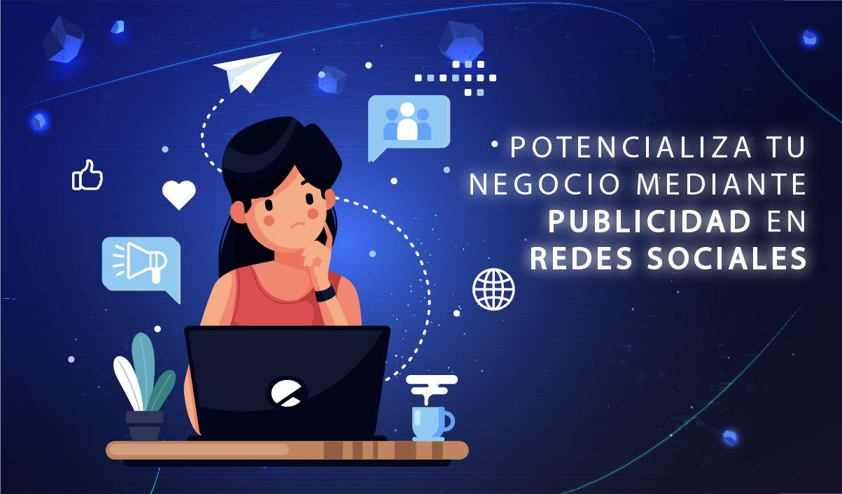 Potencializar tu negocio mediante publicidad en redes sociales