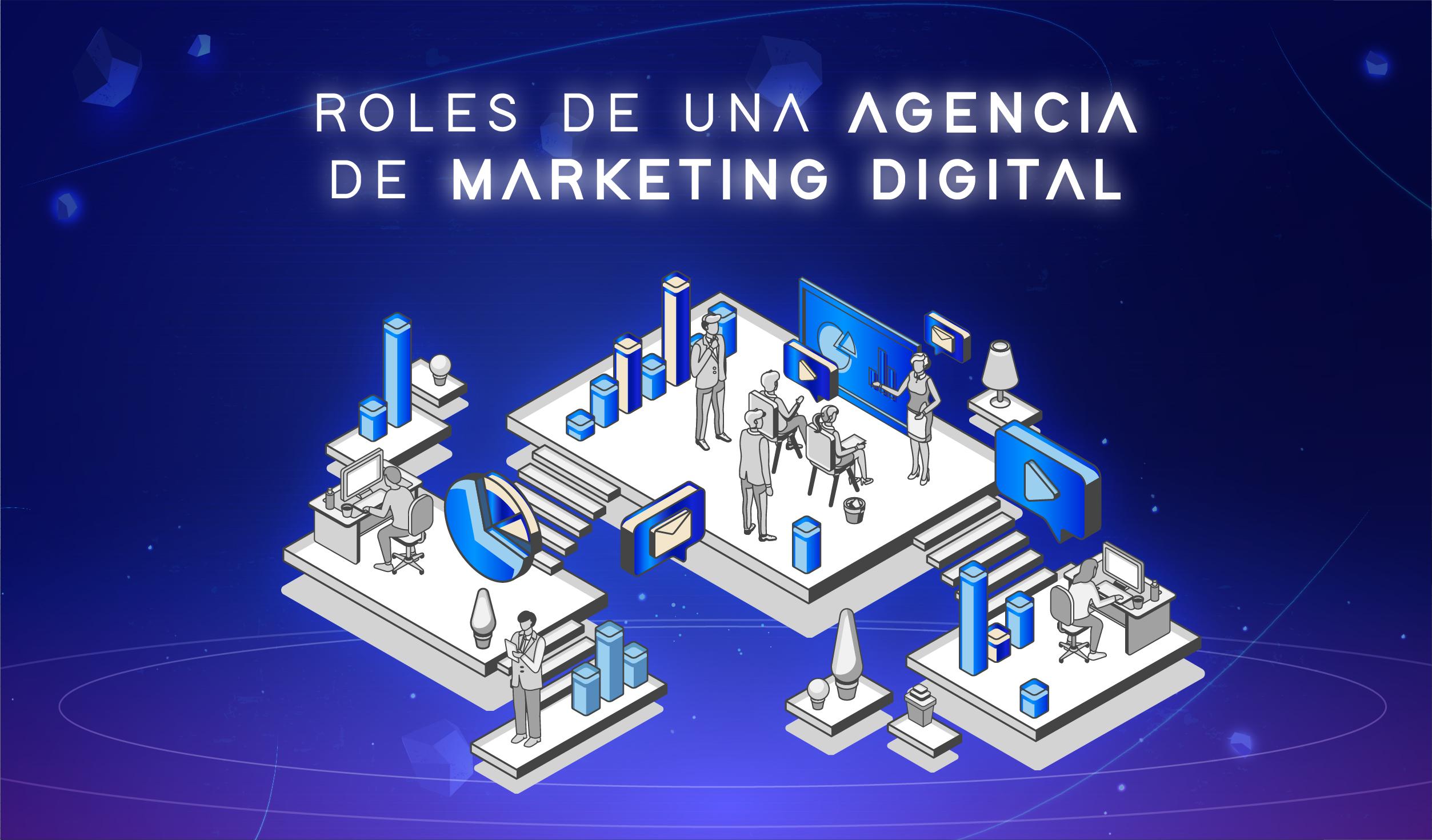 Roles de una Agencia de Marketing Digital