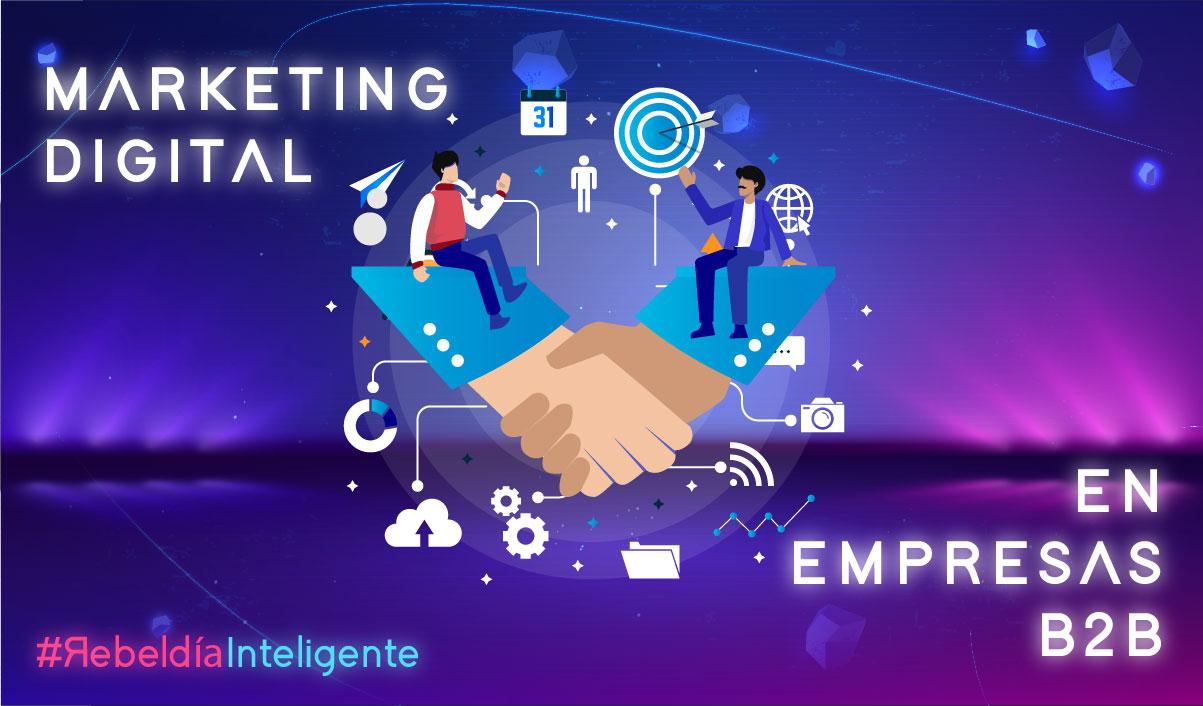 Marketing Digital en Empresas B2B